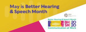 Better Hearing and Speech Month